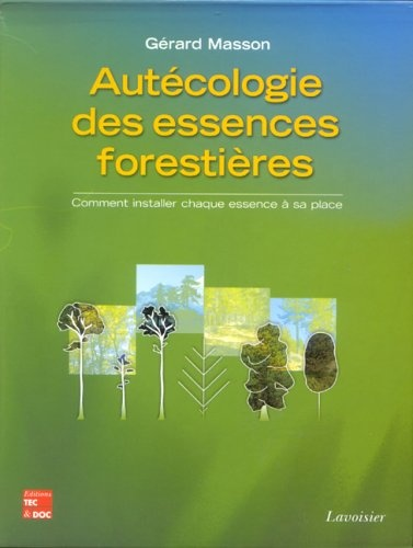 AUTECOLOGIE DES ESSENCES FORESTIERES